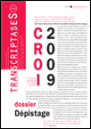 Transcriptases 141 : CROI 2009/Dépistage