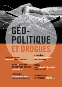 Swaps 87 : Géopolitique et drogues